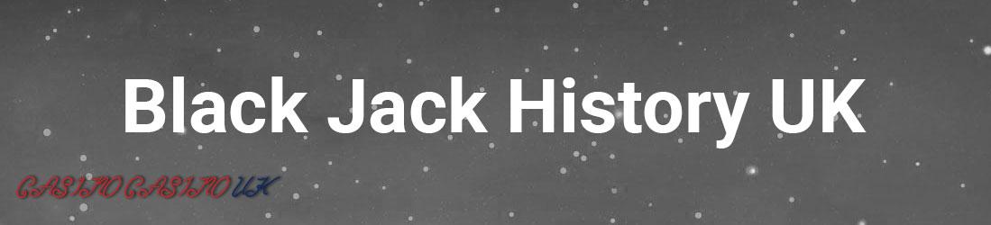 Black Jack History 2018