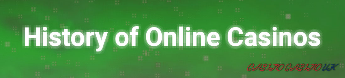 History of online casino