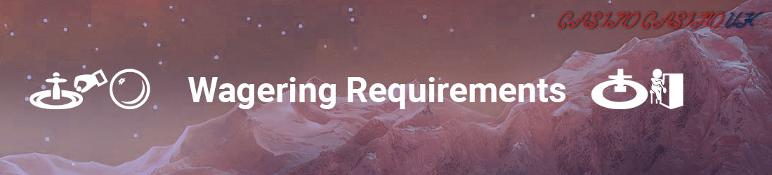 wagering requirements 2018